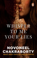 Whisper to Me Your Lies