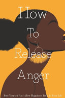How To Release Anger Book PDF