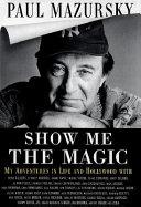 Show Me the Magic