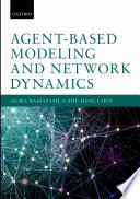 Agent Based Modelling and Network Dynamics