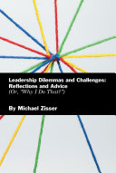 Leadership Dilemmas and Challenges: Reflections and Advice
