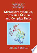 Microhydrodynamics  Brownian Motion  and Complex Fluids Book