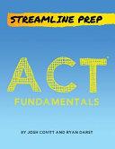 Streamline Prep Act Fundamentals