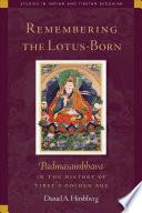 Remembering the Lotus Born