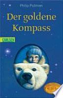 Der goldene Kompass  : Roman