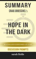 Summary  Craig Groeschel s Hope in the Dark  Believing God