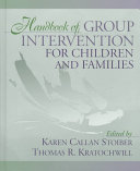 Handbook of Group Intervention for Children and Families