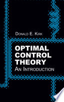 """Optimal Control Theory: An Introduction"" by Donald E. Kirk"