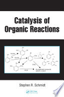Catalysis of Organic Reactions