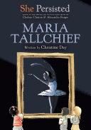 She Persisted: Maria Tallchief