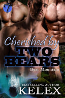 Cherished by Two Bears [Pdf/ePub] eBook