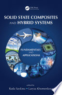 Solid State Composites and Hybrid Systems Book