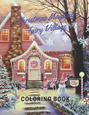 Christmas Magical Fairy Village Coloring Book