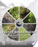 Waste Biorefinery Book