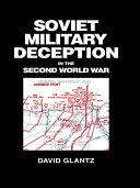 Soviet Military Deception in the Second World War