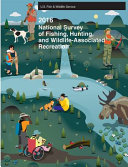 2016 National Survey of Fishing  Hunting and Wildlife Associated Recreation
