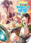 The Rising of the Shield Hero Volume 07