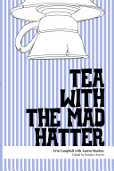Tea With the Mad Hatter
