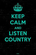 Keep Calm and Listen Country Planner