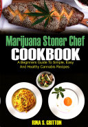 Marijuana Stoner Chef Cookbook