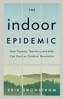 The Indoor Epidemic