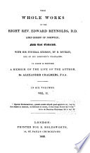 The Whole Works of the Right Rev. Edward Reynolds, Lord Bishop of Norwich