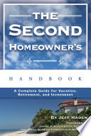 The Second Homeowner s Handbook