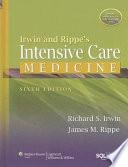 Irwin and Rippe s Intensive Care Medicine Book