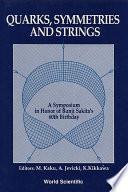 Quarks, Symmetries and Strings
