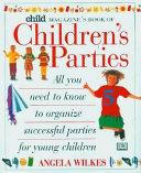 Child Magazine S Book Of Children S Parties