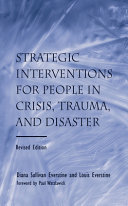 Strategic Interventions For People In Crisis Trauma And Disaster Book PDF