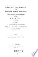 Catalogi Tomus Exhibens Libros In Varias Classes Pro Varietate Argumenti Distributos