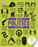The Politics Book  : Big Ideas Simply Explained