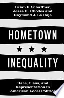 link to Hometown inequality : race, class, and representation in American local politics in the TCC library catalog