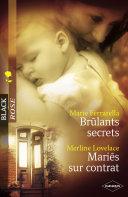 Brûlants secrets - Mariés sur contrat (Harlequin Black Rose) ebook