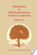 Parameters in Old French Syntax: Infinitival Complements