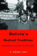 Bolivia's Radical Tradition