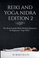 Reiki and Yoga Nidra Edition 2