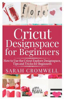 Cricut Designspace for Beginners