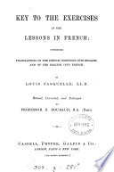 Cassell's lessons in French. From the 'Popular educator'. 2pt. revised by prof. de Lolme, corrected by E. Roubaud. 2pt. [With] Key