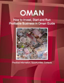 Oman  How to Invest  Start and Run Profitable Business in Oman Guide   Practical Information  Opportunities  Contacts