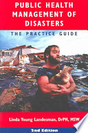 """Public Health Management of Disasters: The Practice Guide"" by Linda Young Landesman"