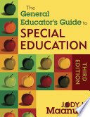 The General Educator s Guide to Special Education Book