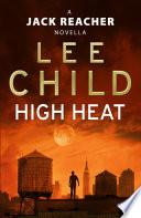 High Heat   A Jack Reacher Novella  Book