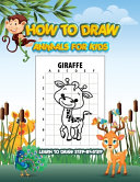 HOW TO DRAW ANIMALS FOR KIDS Learn to Draw Step by step