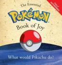 The Essential Pokémon Book of Joy