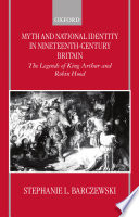 Myth And National Identity In Nineteenth Century Britain