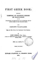 First Greek book: containing exercises and reading-lessons
