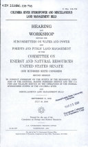 Columbia River Hydropower and Miscellaneous Land Management Bills