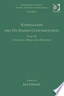 Kierkegaard and His Danish Contemporaries  Literature  drama  and aesthetics